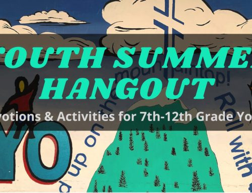 Youth Summer Hangouts – Start Date Changed